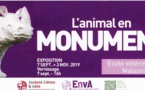 "Du 7/9 au 3/11/2019, expo ""l'Animal en Monument"""